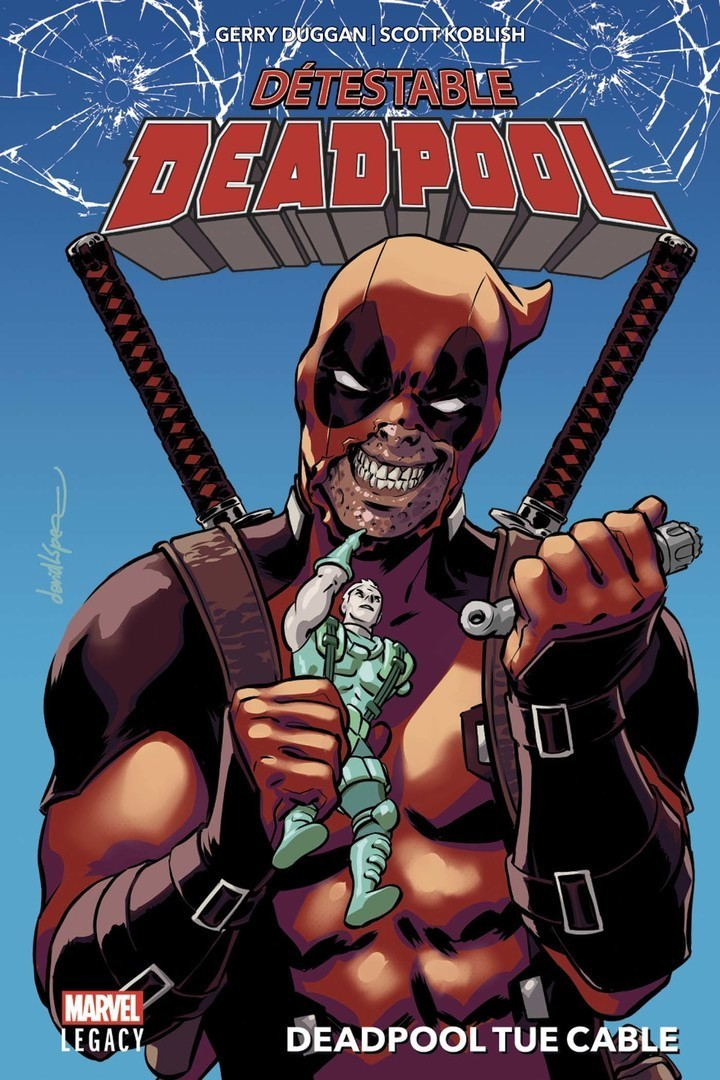 Marvel Legacy : Despicable Deadpool T01
