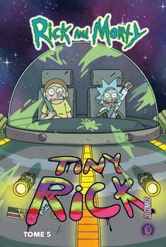 Rick & Morty Tome 5