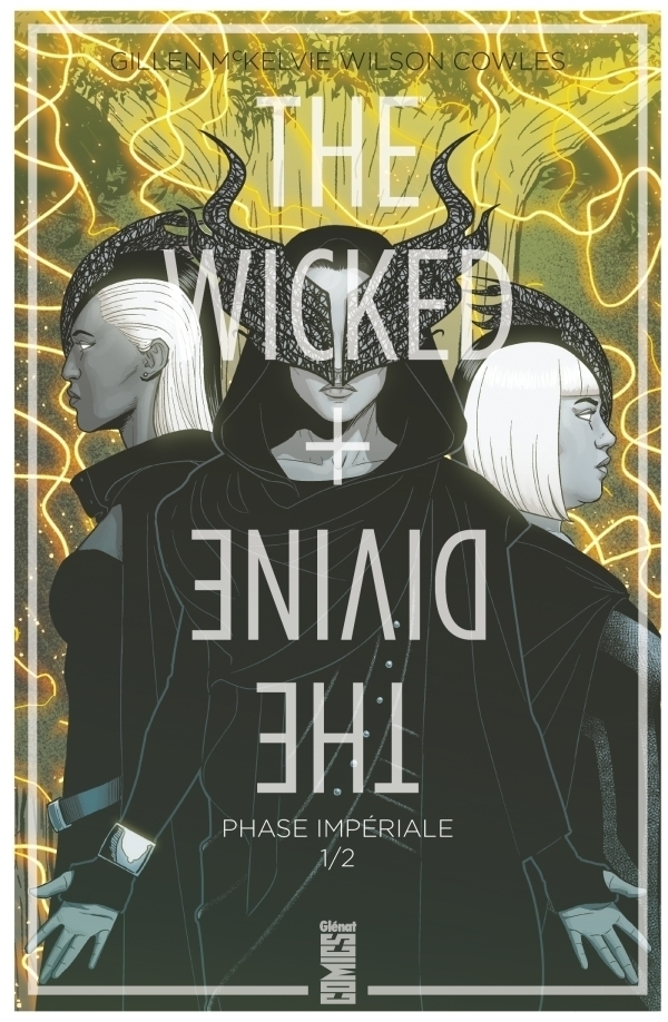 The Wicked + The Divine Tome 5 - Phase Impériale (1ère Partie)