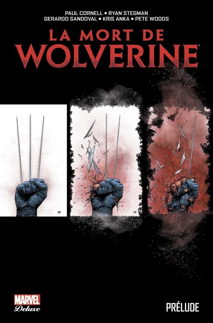 La Mort De Wolverine : Prélude