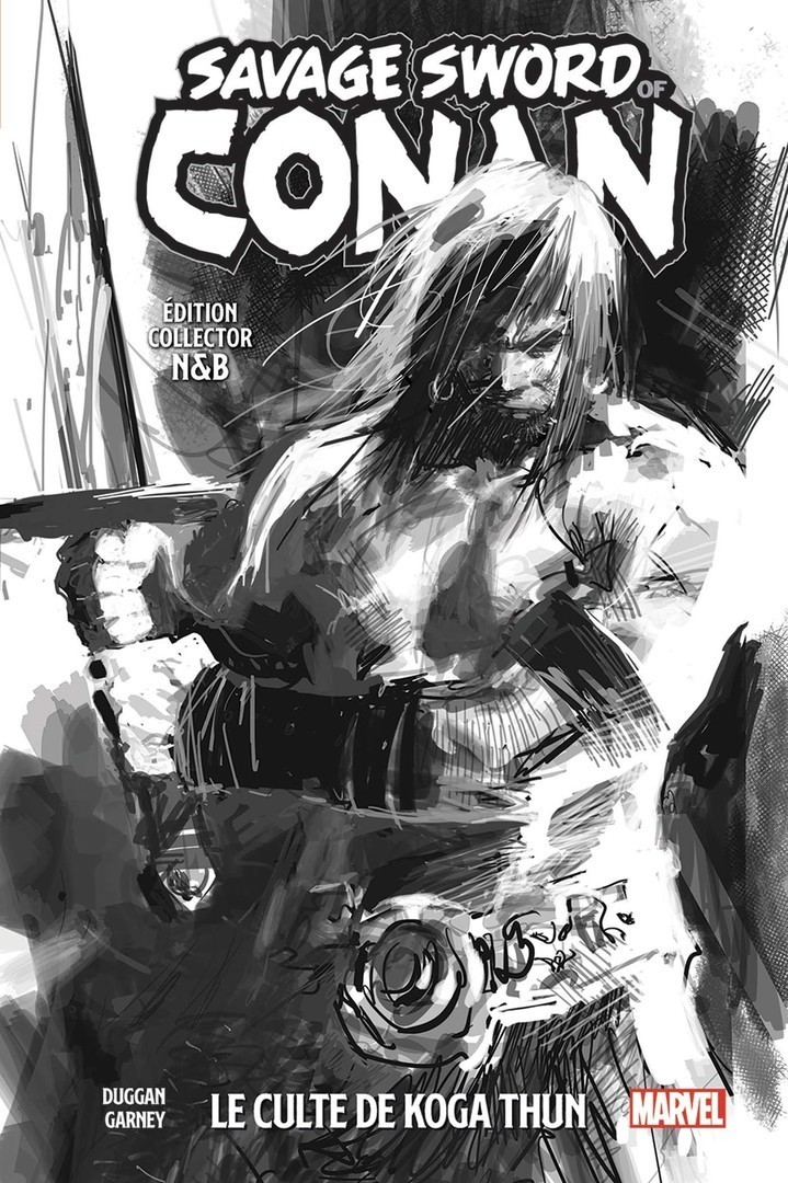 Savage Sword Of Conan : Le Culte De Koga Thun ( Edition Collector noir & Blanc)
