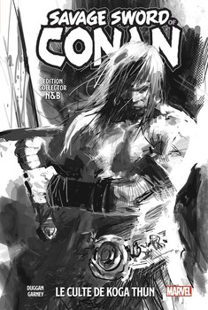 Savage Sword Of Conan : Le Culte De Koga Thun ( Edition Collector noir & Blanc)