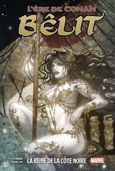 l'ère de Conan : Bêlit, La Reine De La Côte Noire