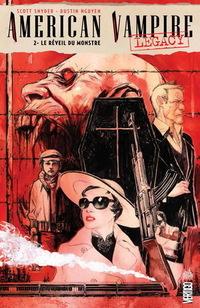 American Vampire Legacy Tome 2 - Le réveil du monstre