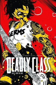 Deadly Class Tome 8
