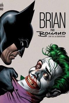 Tout L'art De Brian Bolland