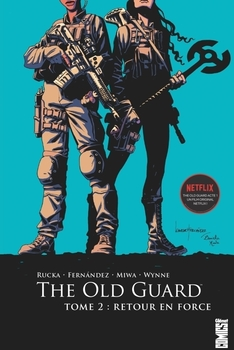 The Old Guard - Tome 2