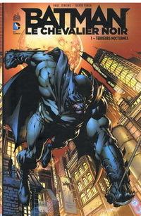 Batman Le chevalier noir Tome 1 - Terreurs nocturnes
