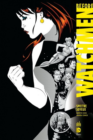 Before Watchmen Tome 4 - Spectre Soyeux