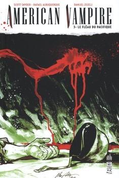American Vampire Tome 3 - Le fléau du pacifique