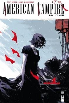 American Vampire Tome 5 - La liste noir
