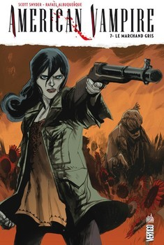 American Vampire Tome 7 - Le marchand gris