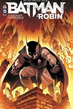 Batman & Robin Tome 3 - Batman impossible