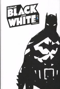 Batman Black and White tome 1