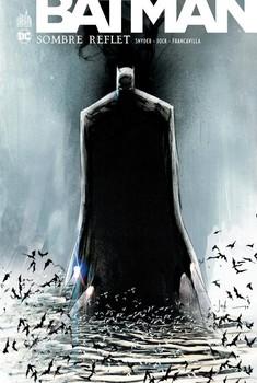 Batman Sombre Reflet - Intégrale
