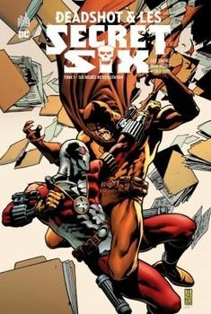 DC Nemesis - Deadshot et les Secret Six