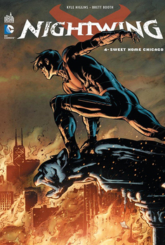 Nightwing Tome 4 - Sweet Home Chicago