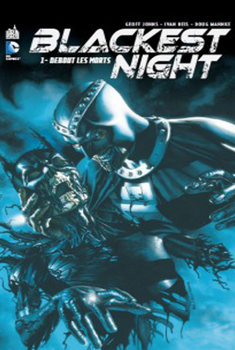 Blackest Night tome 1 - Debout les morts