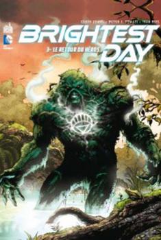 Brightest Day Tome 3 - Le retour du héros