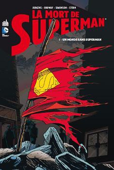 La Mort de Superman Tome 1 - Un Monde sans Superman