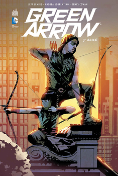 Green Arrow Tome 3 - Brisé