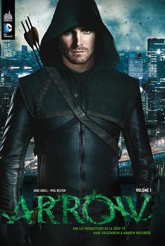 Arrow - La série TV Tome 1