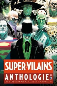 Anthologie - Super-Vilains