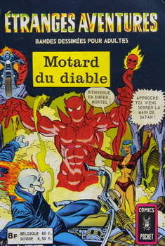 Etranges Aventures Motard du diable