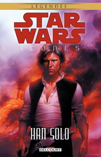 Star Wars - Icones Tome 1 - Han Solo