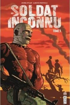 Soldat Inconnu Tome 3 - Saison Sèche