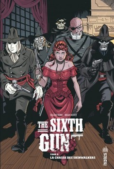 The Sixth Gun Tome 6 - La chasse des Skinwalkers