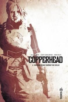 Copperhead Tome 1 - Un nouveau shérif en ville