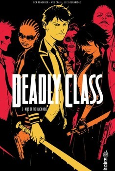 Deadly Class Tome 2 - The Kids of the Balck Hole