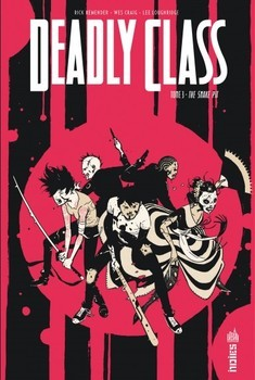 Deadly Class Tome 3 - The Snake Pit