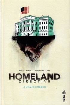 Homeland Directive - La menace intérieure