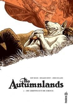 The autumnlands Tome 1 - Des griffes et des crocs