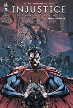 Injustice Tome 3 - Les dieux sont parmis nous