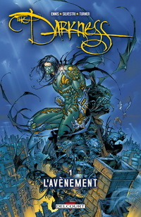 The darkness tome 1 L'avènement