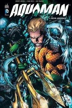 Aquaman Tome 1 - Peur Abyssale