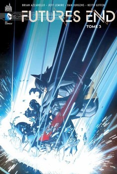 Futures End Tome 3