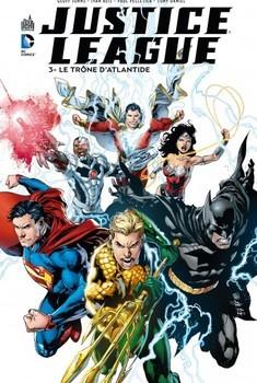 Justice League Tome 3 - Le trône d'Atlantide