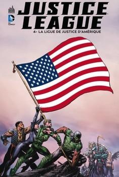Justice League Tome 4 - La ligue de justice d'Amérique