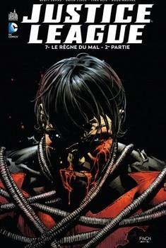 Justice League Tome 7 - Le règne du mal (2ème partie)