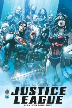 Justice League Tome 8 - La ligue d'Injustice
