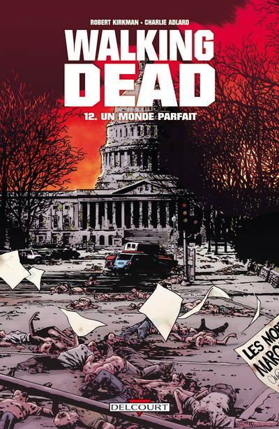 Walking Dead Tome 12 - Un monde parfait