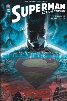 Superman Action Comics tome 1 - Monstres et merveilles