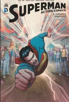 Superman Action Comics Tome 2 - Panique Smallville