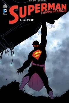 Superman l'homme de demain Tome 1 - Ulysse