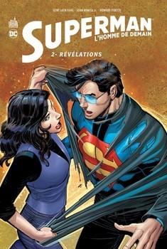 Superman l'homme de demain Tome 2 - Révélations