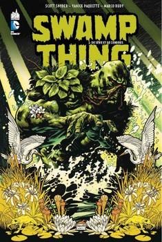 Swamp Thing Tome 1 - De sève et de cendres